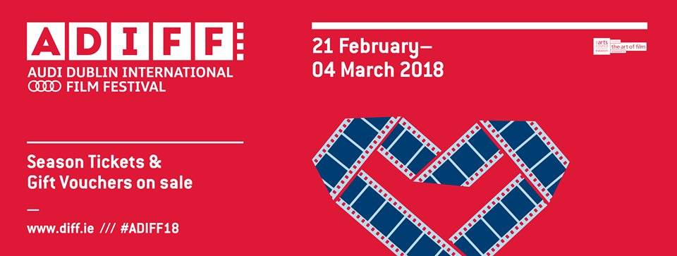 ADIFF 2018 Discovery Awards, Shorts Awards, the Dublin Film Critics Circle Awards and the Fantastic Flix Children's Jury Awards Announced